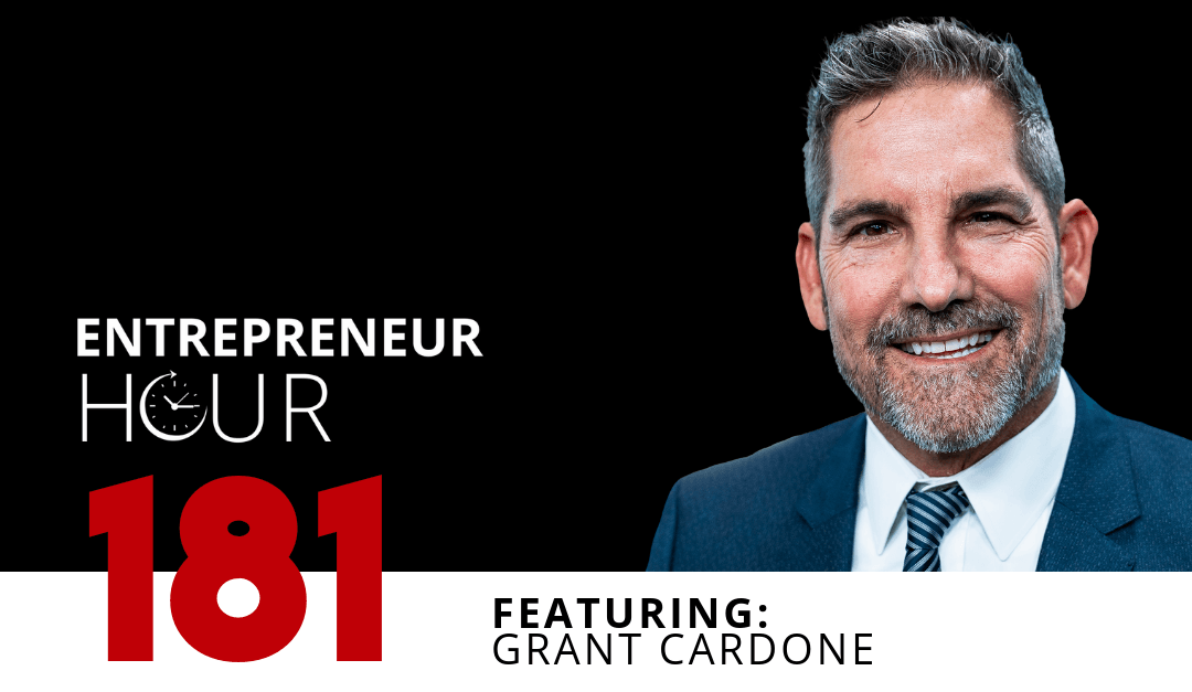 Is It Too Late to Make Money as an Entrepreneur? | How Grant Cardone Went From Rehab to $300 Million Net Worth