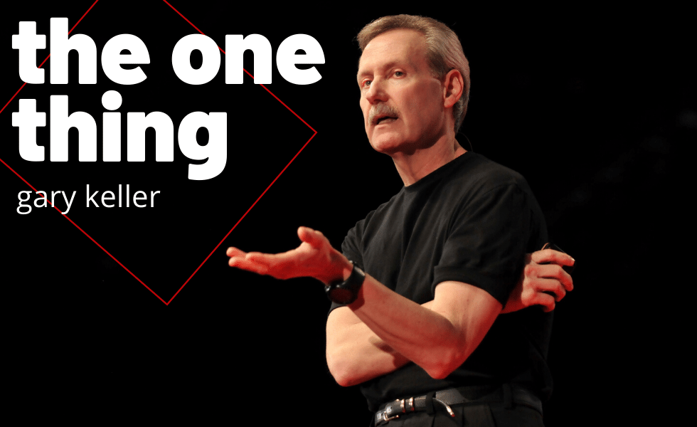 The One Thing: Gary Keller
