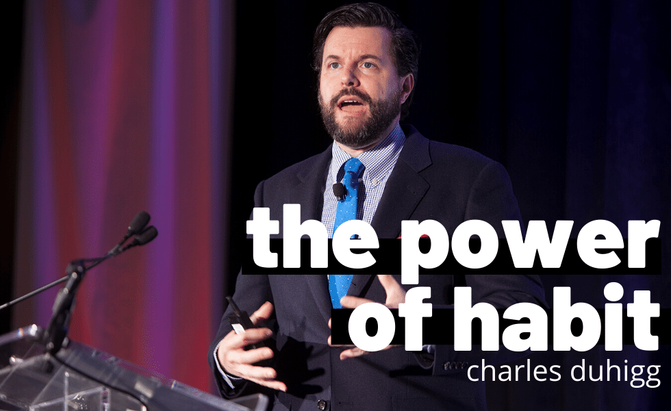 The Power of Habit: Charles Duhigg