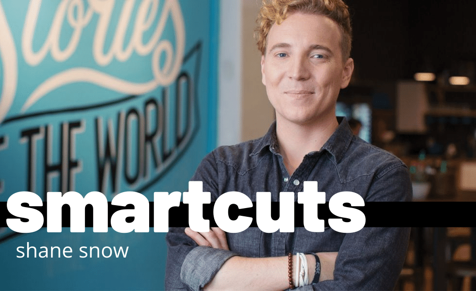 Smartcuts: By Shane Snow
